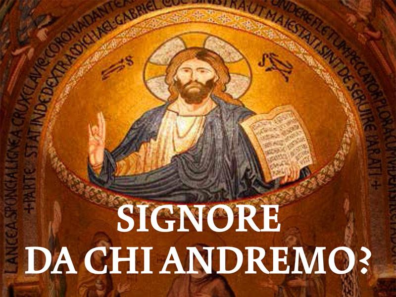 Da chi andremo? Tu solo hai parole di vita eterna - San Nicola di Bari -  Ostia Lido (Roma)